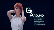 Go Around (Loanh Quanh)